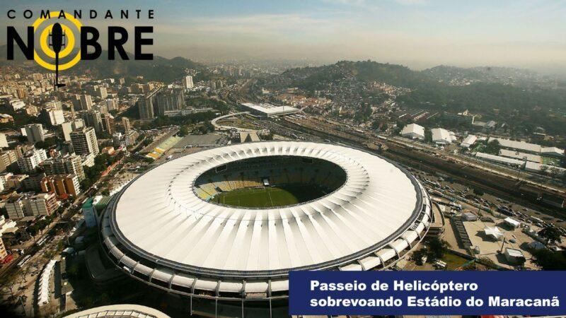 Passeio de Helicóptero sobrevoando Estádio do Maracanã