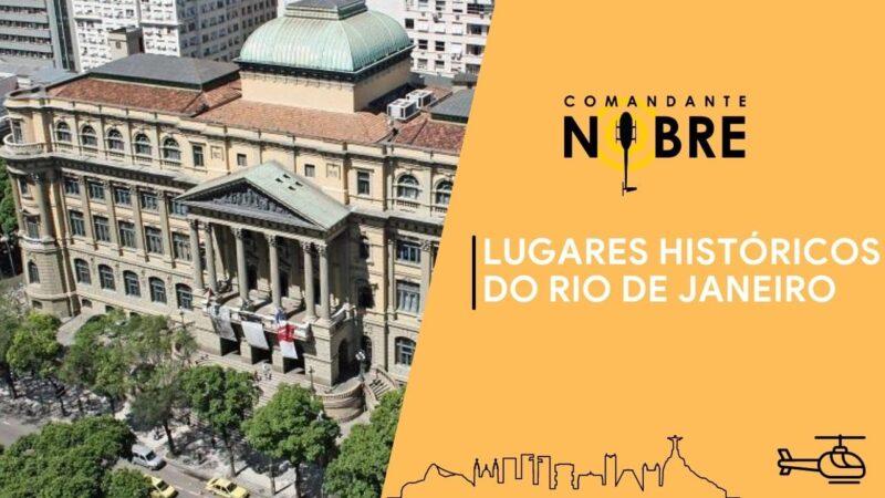 Lugares históricos do Rio de Janeiro