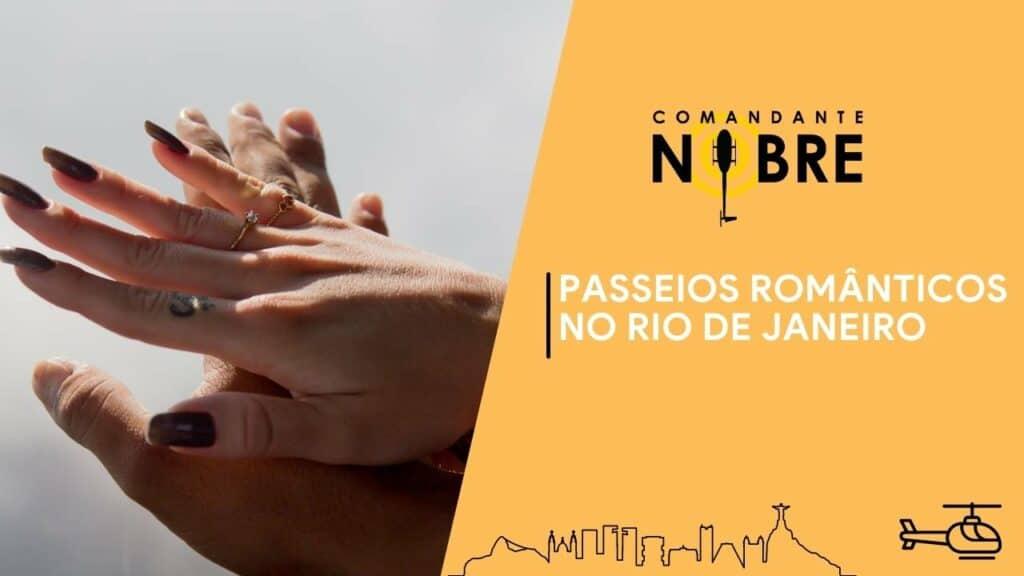 Passeios românticos no Rio de Janeiro