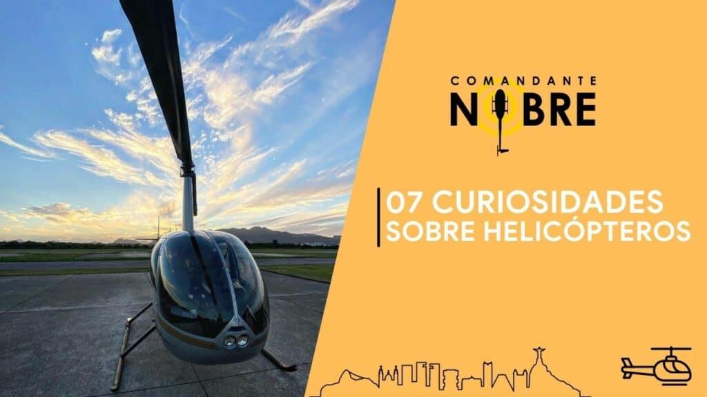 07 curiosidades sobre helicópteros