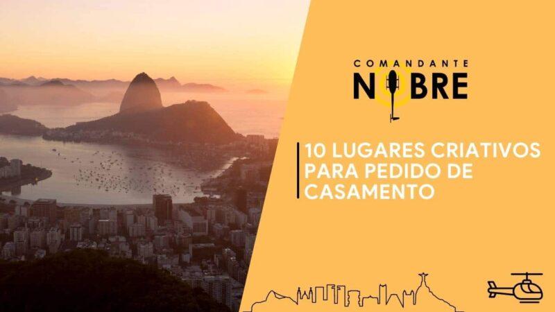 Lugares criativos para pedido de casamento no Rio de Janeiro