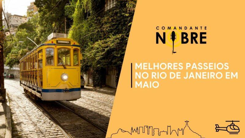 Melhores passeios no Rio de Janeiro em Maio