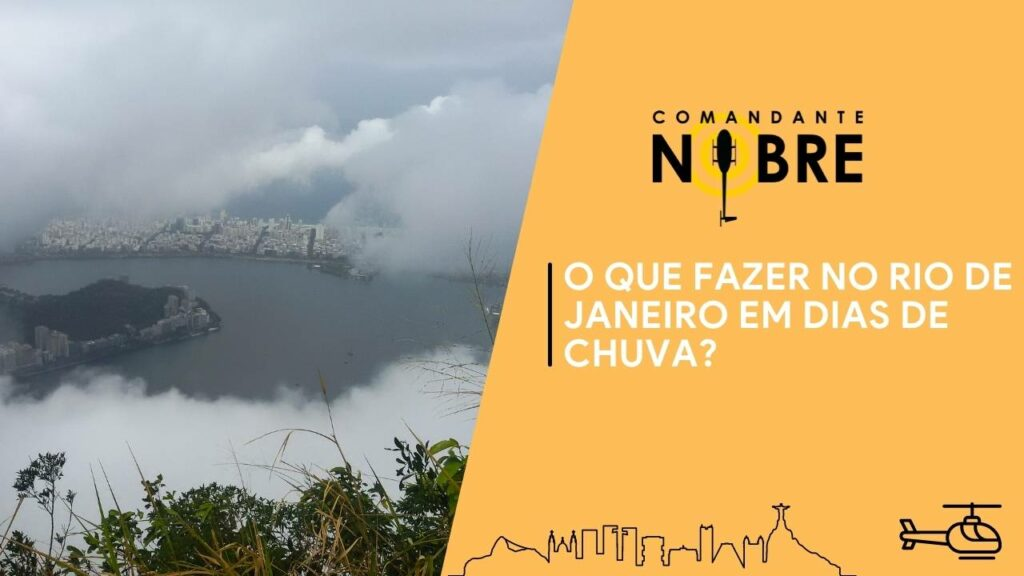 O que fazer no Rio de Janeiro em dias de chuva?