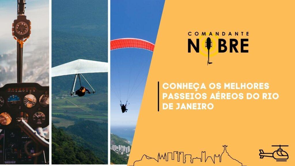 Dicas de passeios aéreos no Rio de Janeiro.