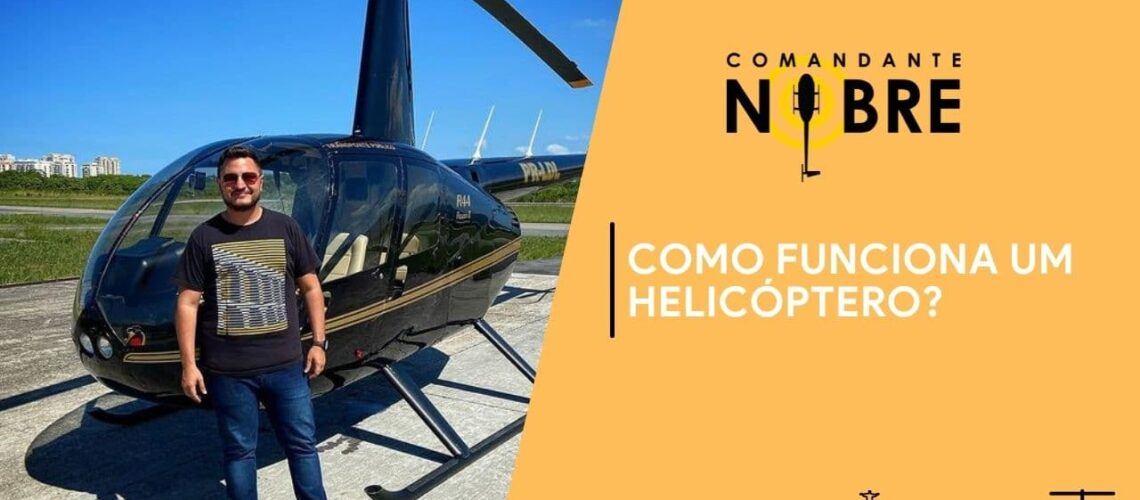 Como funciona um helicóptero?