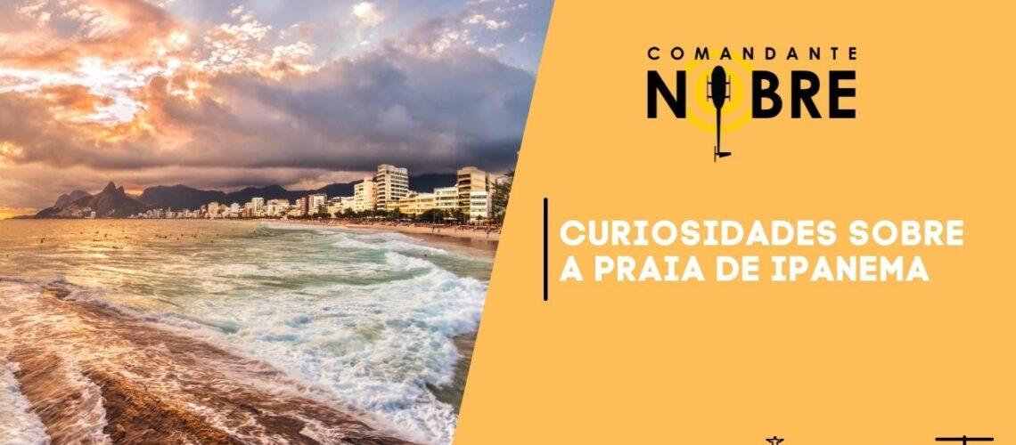 Curiosidades sobre a praia de Ipanema