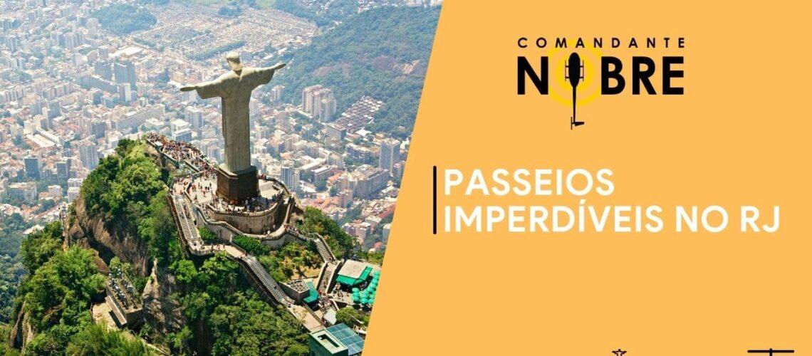 Passeios imperdíveis no Rio de Janeiro
